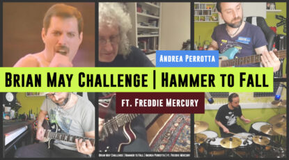 Brian May Challenge - Hammer to Fall - Andrea Perrotta - ft. Freddie Mercury