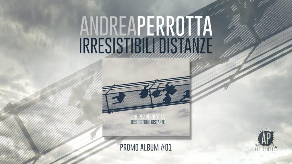 Irresistibili Distanze | Promo Album #01