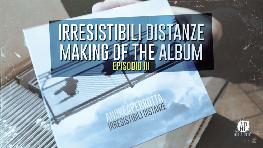Miniatura Irresistibili Distanze - Making of the Album (Episodio III)