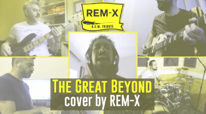 R.E.M. - The Great Beyond - Cover by REM-X